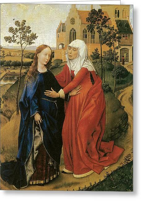 Rogier Van Der Weyden Greeting Cards - Visitation of Mary Greeting Card by Rogier Van Der Weyden