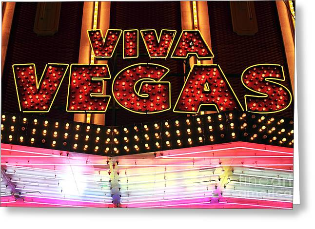 Freemont Street Experience Greeting Cards - Viva Vegas Greeting Card by John Rizzuto