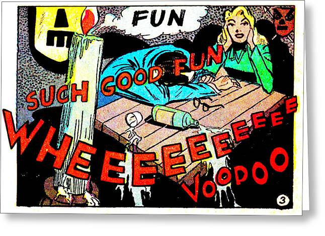 Booze Mixed Media Greeting Cards - Voodoo Fun Greeting Card by Del Gaizo