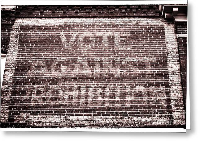 Vote Against Prohibition II Greeting Card by John Rizzuto