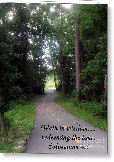 Bible Greeting Cards - Walk in Wisdom Greeting Card by Sara  Raber