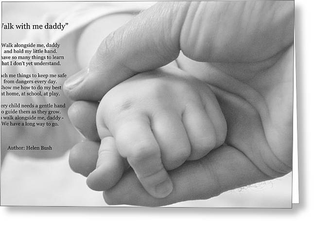 Child Care Digital Greeting Cards - Walk With Me Daddy Greeting Card by Garvin Hunter