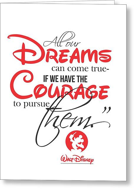 Mickey Greeting Cards - Walt Disney quote typography Greeting Card by Lab No 4 - The Quotography Department