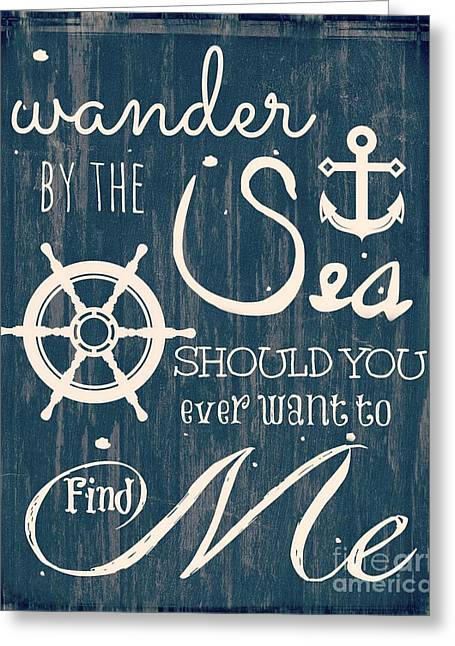 Wander Greeting Cards - Wander The Sea Greeting Card by Brandi Fitzgerald