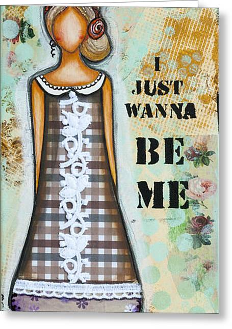 Discovery Mixed Media Greeting Cards - Wanna Be Me Inspirational Mixed Media Folk Art  Greeting Card by Stanka Vukelic