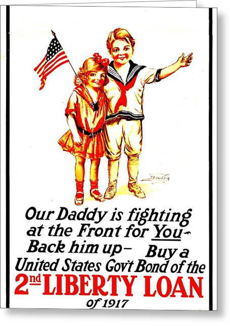 Recruit Greeting Cards - War Poster - WW1 - Daddy Greeting Card by Benjamin Yeager