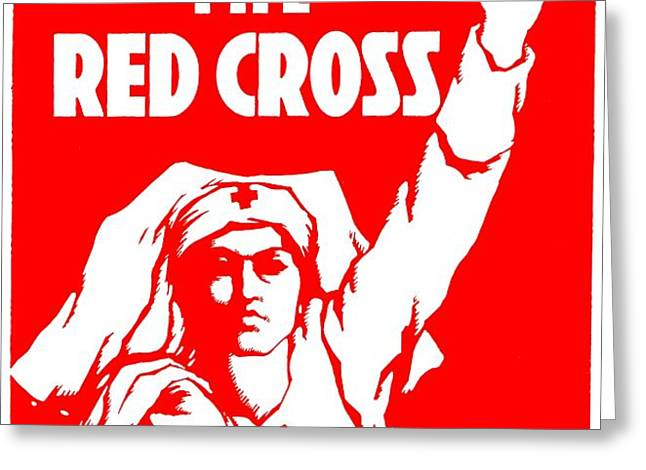 War Poster - WW1 - Help the Red Cross Greeting Card by Benjamin Yeager