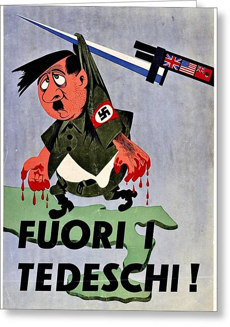 Recruit Greeting Cards - War Poster - WW2 - Out With The Fuhrer Greeting Card by Benjamin Yeager