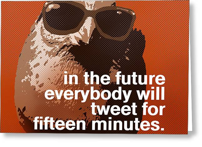 Warhol Bird Tweet for Fifteen Minutes Parody Greeting Card by Anthony Ross