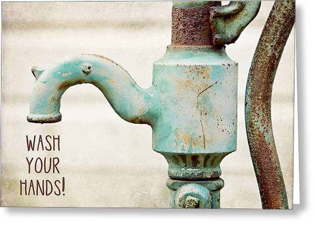 Faucet Greeting Cards - Wash Your Hands Childs Bathroom Decor Greeting Card by Lisa Russo
