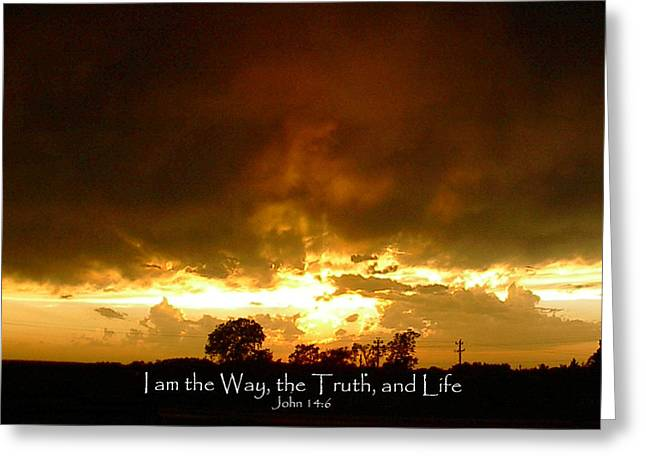 Is The Way Greeting Cards - Way Truth Life Greeting Card by Robyn Stacey
