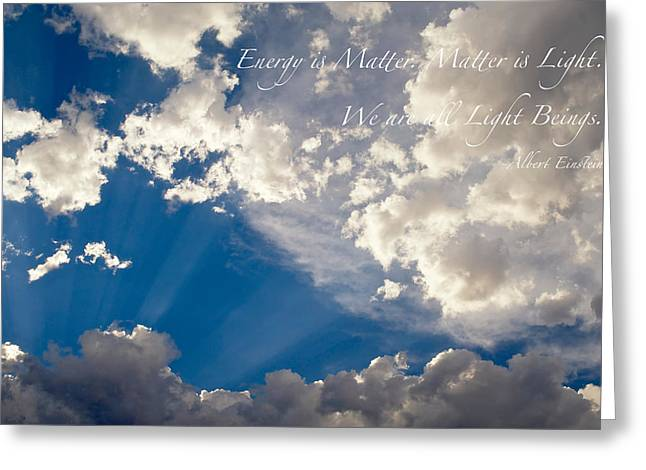 Firmament Greeting Cards - We Are All Light Beings Greeting Card by Mary Lee Dereske