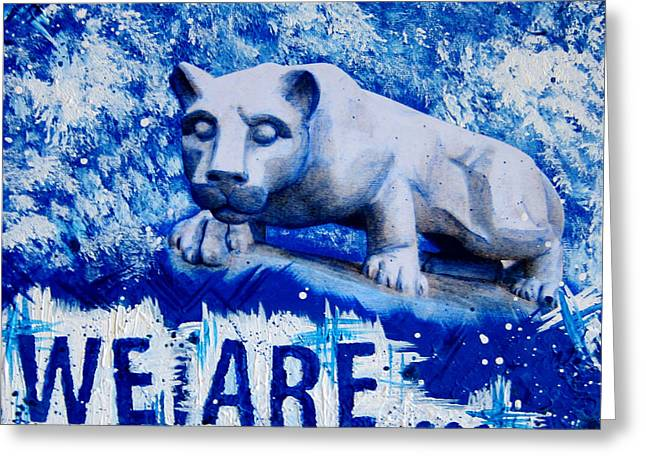 Pa Mixed Media Greeting Cards - We Are... Penn State Greeting Card by Michelle Eshleman