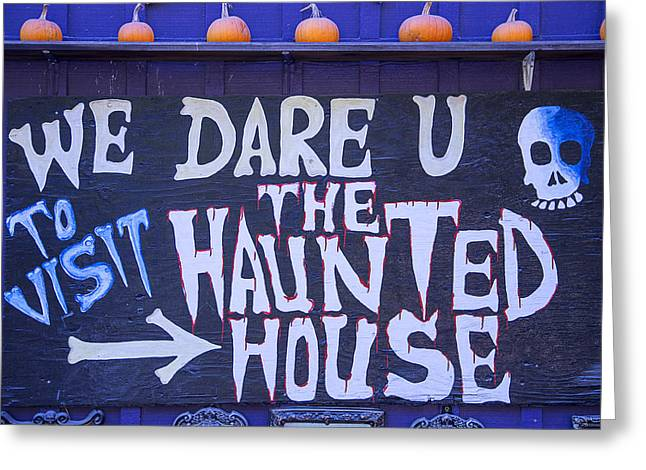 Haunted House Photographs Greeting Cards - We Dare U Greeting Card by Garry Gay