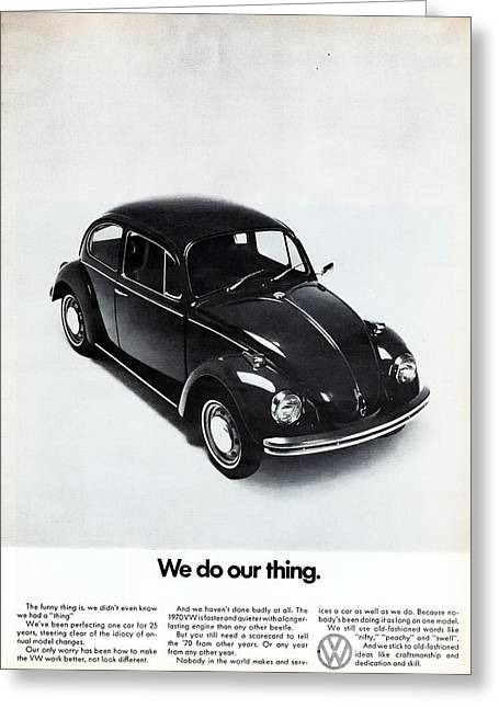 Vw Beetle Greeting Cards - We Do Our Thing Greeting Card by Nomad Art And  Design