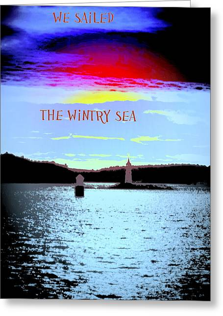 My Ocean Greeting Cards - We Sailed The Wintry Sea Greeting Card by Hilde Widerberg
