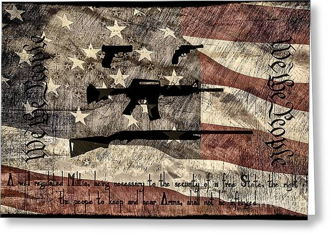 Gun Control Greeting Cards - We The People Second Amendment Greeting Card by Brian Mollenkopf