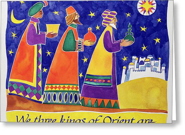We Three Kings Of Orient Are Greeting Card by Cathy Baxter