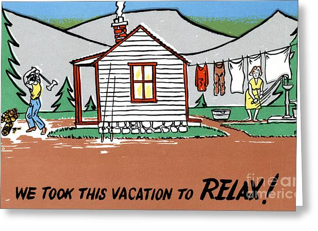 Road Trip Drawings Greeting Cards - We took this vacation to relax Greeting Card by Eldon Frye