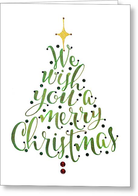 Belles Drawings Greeting Cards - We Wish You A Merry Christmas Tree Greeting Card by Laura Bell
