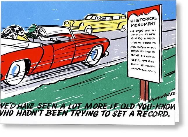 Road Trip Drawings Greeting Cards - Wed have seen a lot more if old You-know who hadnt been trying to set a record Greeting Card by Eldon Frye