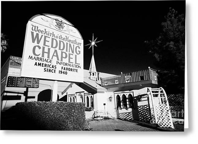 Wedding Chapel Greeting Cards - wee kirk o the heather wedding chapel on the strip Las Vegas Nevada USA Greeting Card by Joe Fox