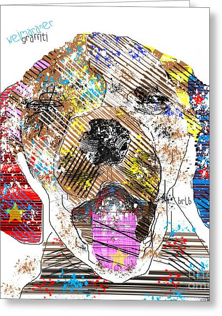 Modern Digital Art Digital Art Greeting Cards - Weimaraner Graffiti Greeting Card by Bri Buckley