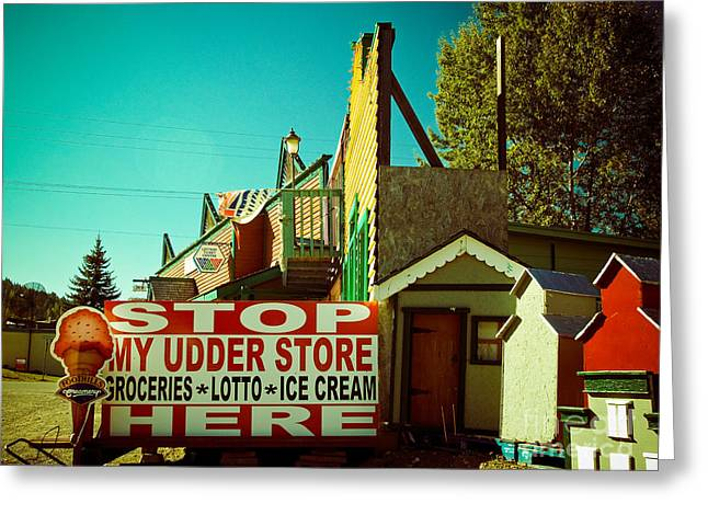 Grocery Store Greeting Cards - Weird signs-My Udder Store Greeting Card by Emilio Lovisa