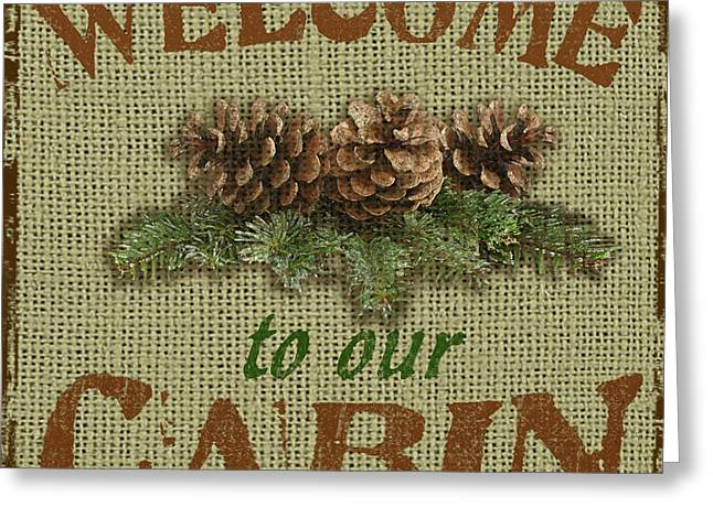 Pine Cones Paintings Greeting Cards - Welcome to Cabin Greeting Card by Jean Plout