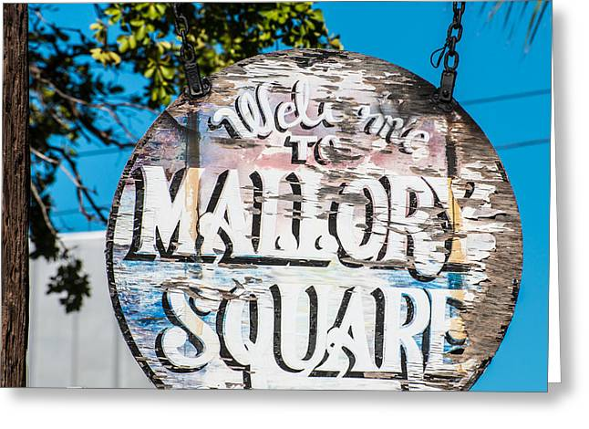 Liberal Greeting Cards - Welcome to Mallory Square Key West 2  - Square Greeting Card by Ian Monk