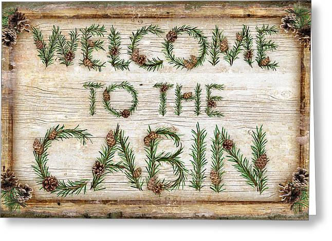 Rustic Cabin Greeting Cards - Welcome to the cabin Greeting Card by JQ Licensing