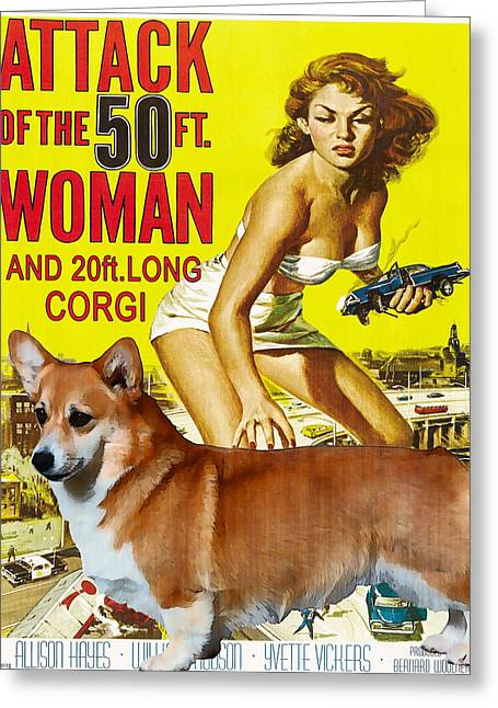 Corgis Greeting Cards - Welsh Corgi Pembroke Art Canvas Print - Attack of the 50ft woman Movie Poster Greeting Card by Sandra Sij