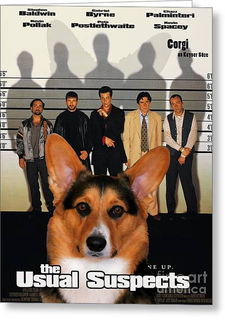 Suspect Greeting Cards - Welsh Corgi Pembroke Art Canvas Print - The Usual Suspects Movie Poster Greeting Card by Sandra Sij