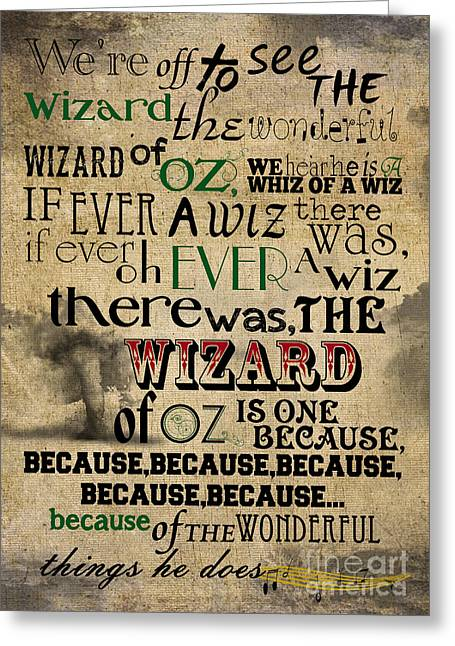 Wicked Witch Of The West Greeting Cards - Were Off To See The Wizard lyrics print wizard of oz Greeting Card by Pete Baldwin