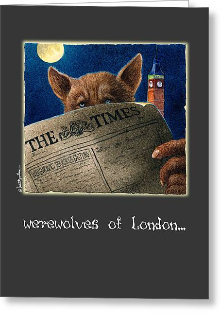 Halloween Card Greeting Cards - werewolves of London... Greeting Card by Will Bullas