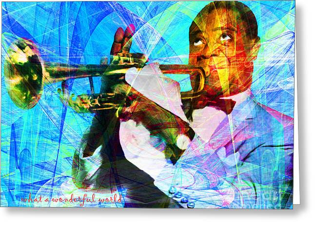 African-american Digital Greeting Cards - What A Wonderful World Louis Armstrong 20141218 with text p168 Greeting Card by Wingsdomain Art and Photography