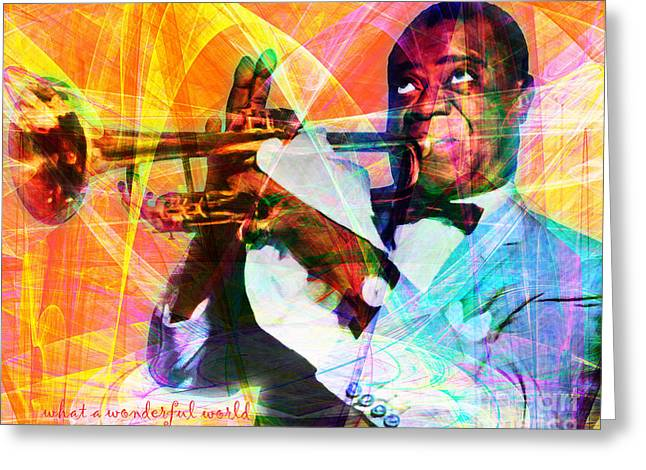 African-american Digital Greeting Cards - What A Wonderful World Louis Armstrong 20141218 with text Greeting Card by Wingsdomain Art and Photography