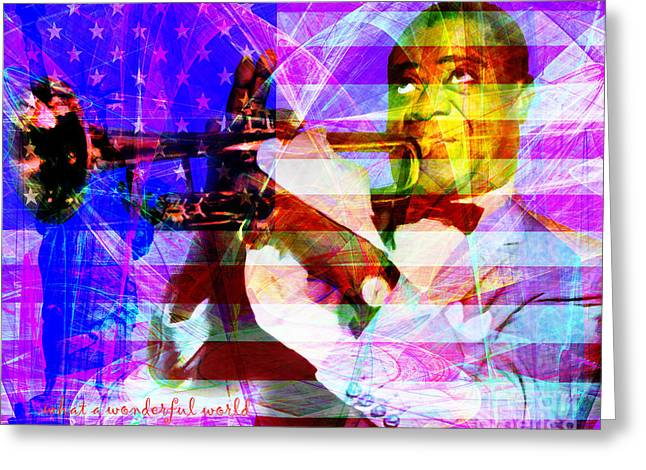 July 4th Greeting Cards - What A Wonderful World Louis Armstrong With Flag 20141218 v1 with text m128 Greeting Card by Wingsdomain Art and Photography
