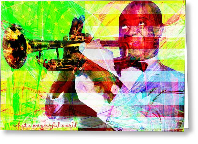 African-american Digital Greeting Cards - What A Wonderful World Louis Armstrong With Flag 20141218 v1 with text p50 Greeting Card by Wingsdomain Art and Photography
