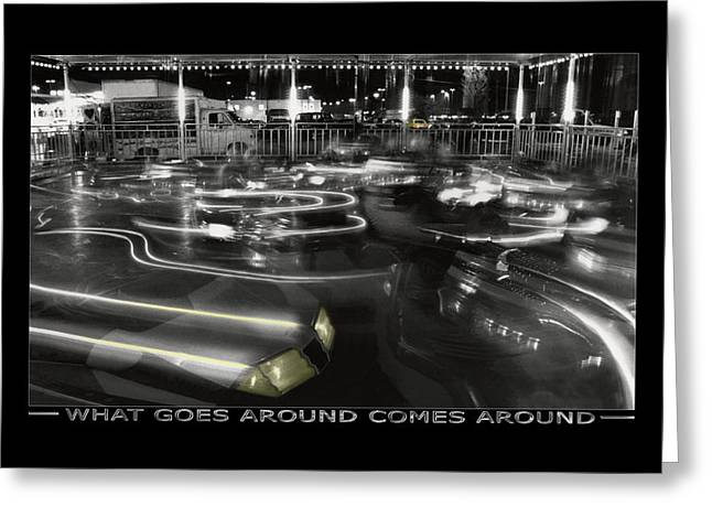 Fine Photography Digital Greeting Cards - What Goes Around Comes Around Greeting Card by Mike McGlothlen