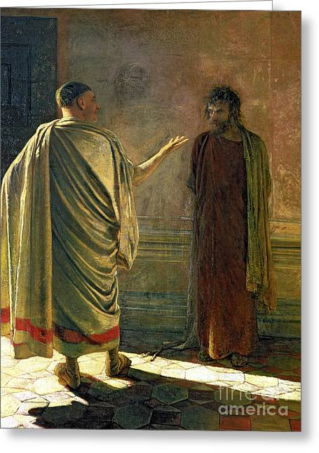 Pontius Greeting Cards - What is Truth    Christ and Pilate Greeting Card by Nikolai Nikolaevich Ge