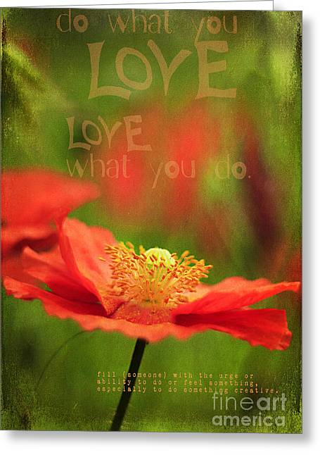 Process Greeting Cards - What you Love Greeting Card by Darren Fisher
