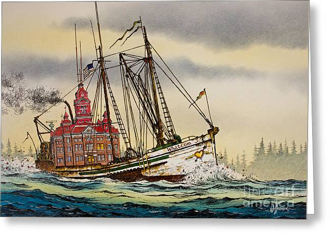 Pen And Ink Framed Prints Paintings Greeting Cards - Whatcom Maritime Greeting Card by James Williamson