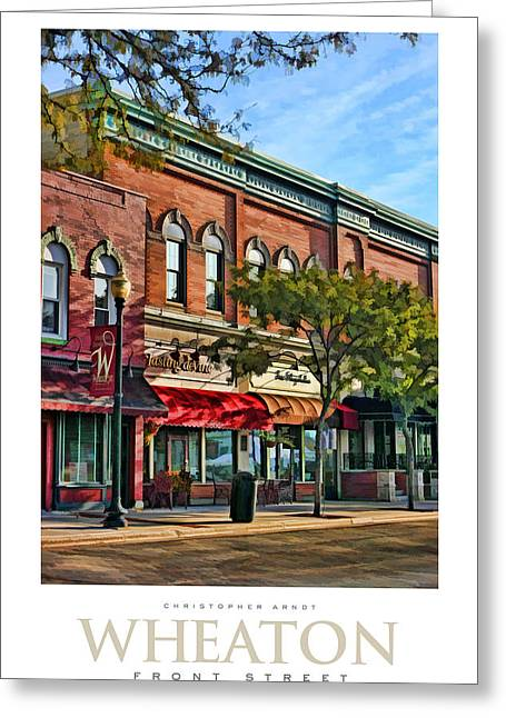 Main Street Greeting Cards - Wheaton Front Street Stores Poster Greeting Card by Christopher Arndt