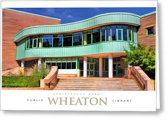 Library Greeting Cards - Wheaton Public Library Poster Greeting Card by Christopher Arndt
