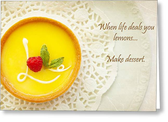 Love Laces Greeting Cards - When Life Deals You Lemons Make Dessert Greeting Card by Susan  Schmitz