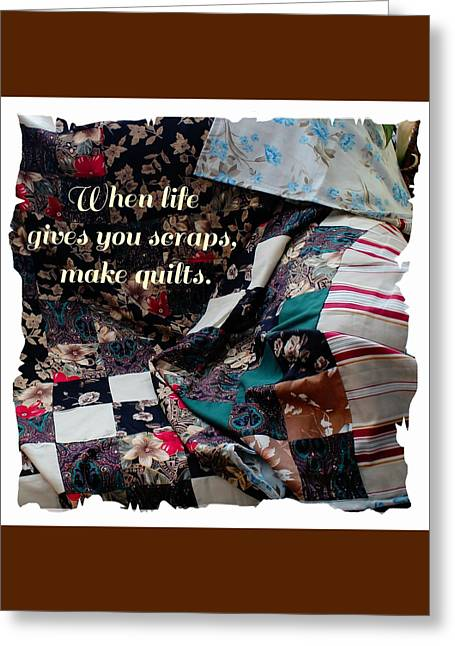 For Sale Tapestries - Textiles Greeting Cards - When Life Give You Scraps Make Quilts Greeting Card by Barbara Griffin