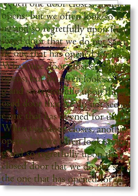 Painted Garden Gate Greeting Cards - When one door closes... Greeting Card by Tamyra Crossley