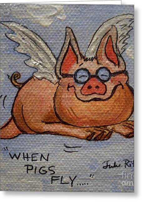 Happy Hog Greeting Cards - When Pigs Fly Greeting Card by Julie Brugh Riffey