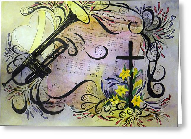 Make Music Heart Greeting Cards - When The Saints Go Marching In Greeting Card by Meldra Driscoll